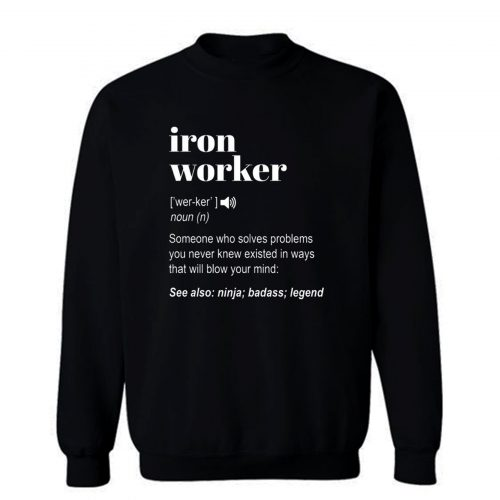 Iron Worker Sweatshirt
