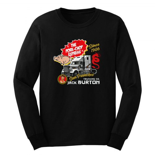 Jack Burton Pork Chop Express Long Sleeve