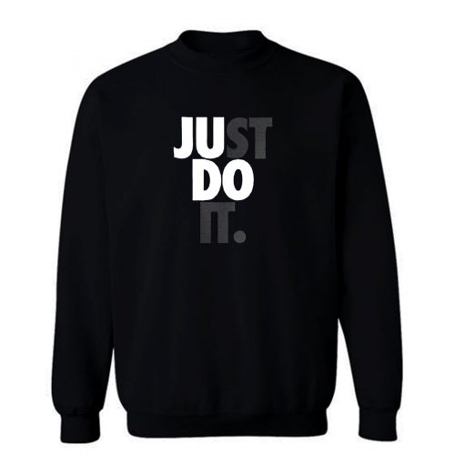 Justdoit Sweatshirt