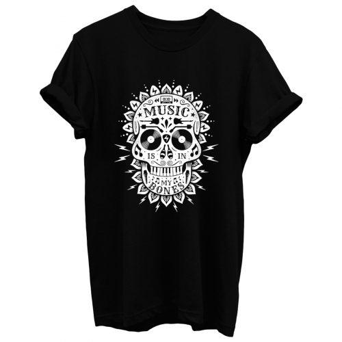 Music Is In My Bones T Shirt