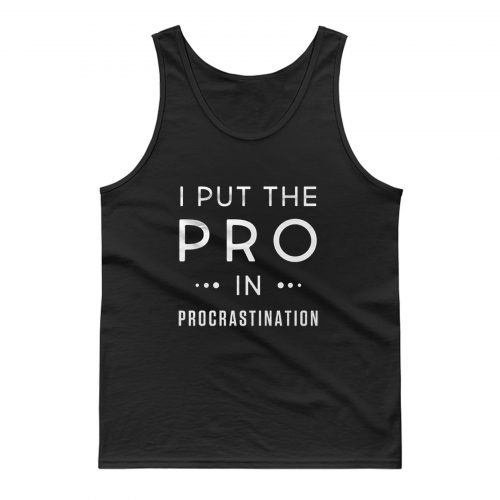 Procrastination College Tank Top