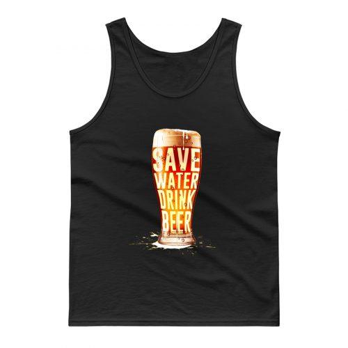 Save Water Drink Beer Tank Top