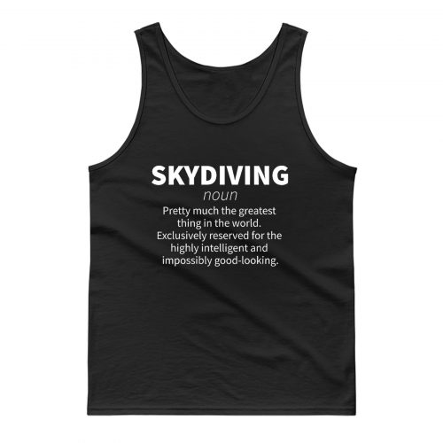 Skydiving Definition Tank Top