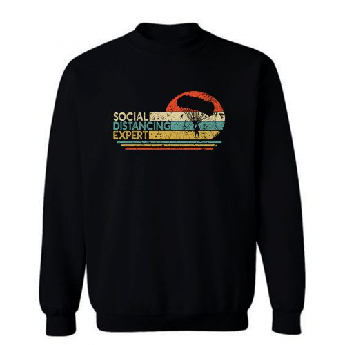Skydiving Social Distancing Expert Sweatshirt