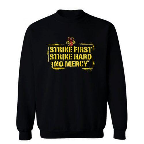 Strike First Strike Hard Spray Painted Wall Sign Sweatshirt