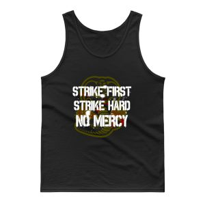 Strike First Tank Top