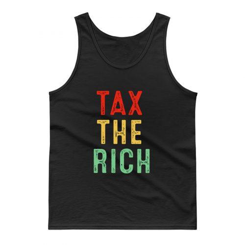 Tax The Rich Tank Top