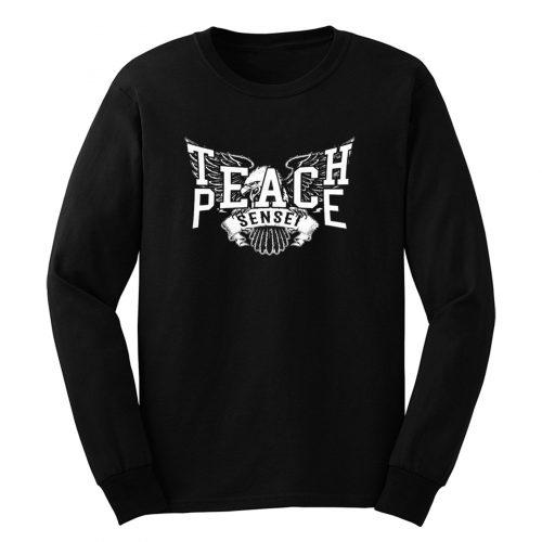 Teach Peace Sensei Long Sleeve