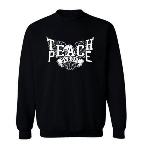 Teach Peace Sensei Sweatshirt