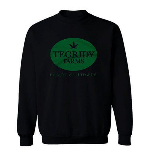 Tegridy Farms Sweatshirt