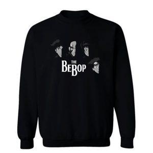 The Bebop Sweatshirt