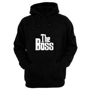 The Boss The Real Boss Hoodie