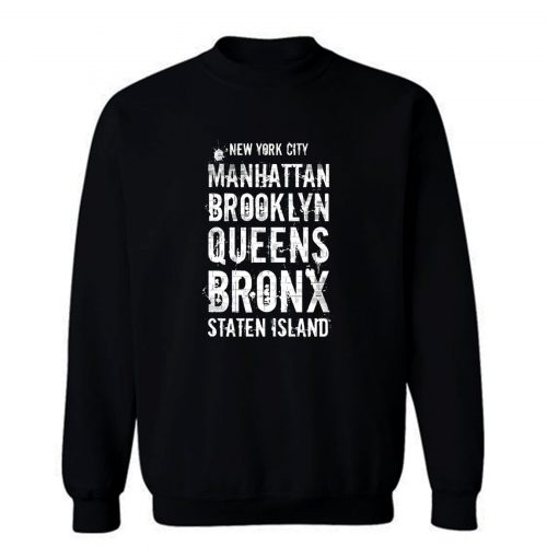 The Five Boroughs Nyc Sweatshirt