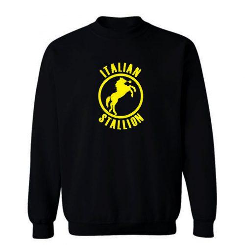 The Italian Stallion Sweatshirt