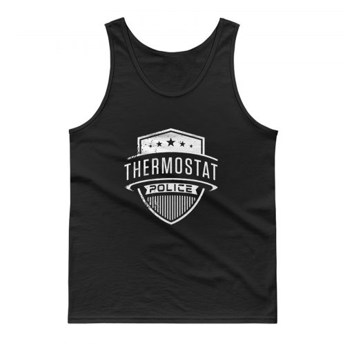 Thermostat Police Tank Top