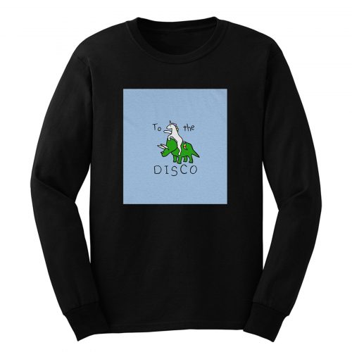 To The Disco Long Sleeve