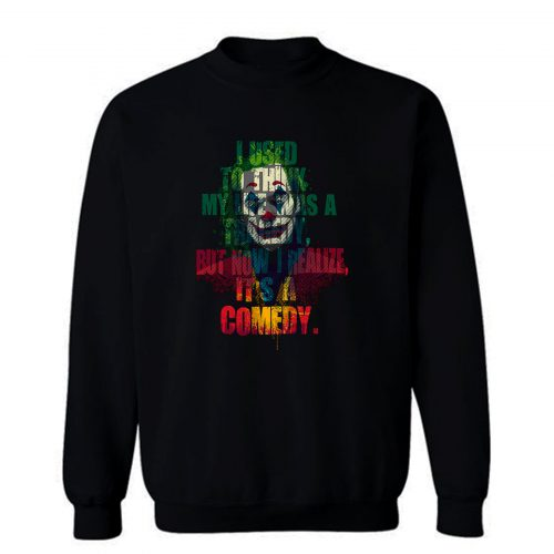 Tragedy Comedy Sweatshirt