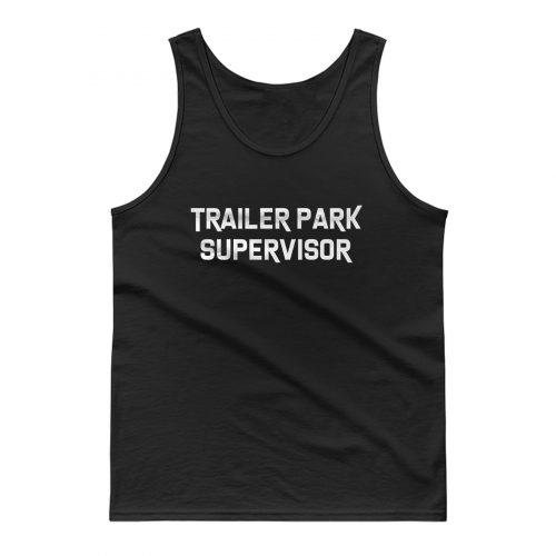 Trailer Park Supervisor Tank Top