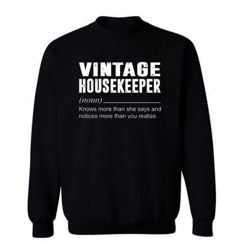 Vintage Housekeeper Noun Knows More Than She Say Sweatshirt