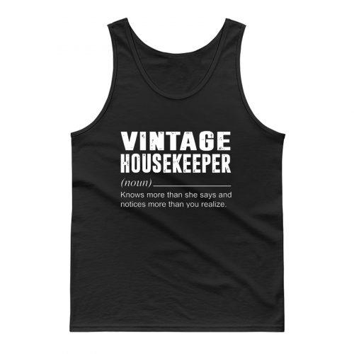 Vintage Housekeeper Noun Knows More Than She Say Tank Top