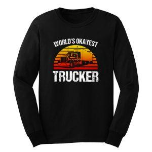 Worlds Okayest Trucker Classic Long Sleeve