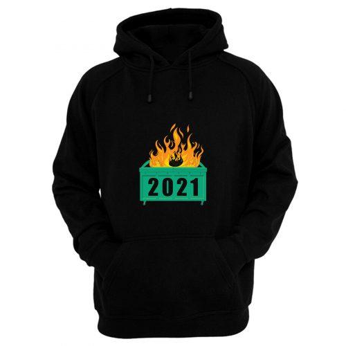 2021 Dumpster Fire Hoodie
