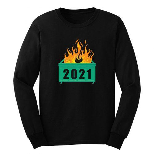2021 Dumpster Fire Long Sleeve