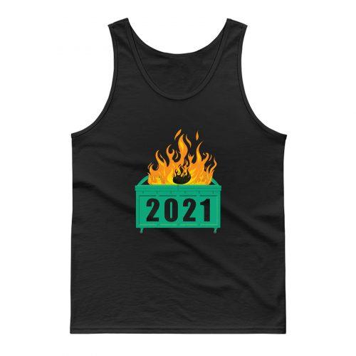 2021 Dumpster Fire Tank Top