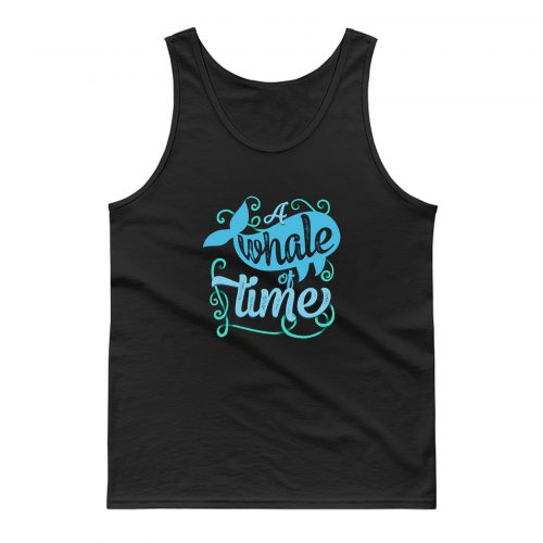 A Whale Of Time Tank Top