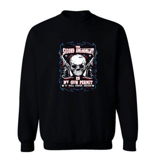 Amendment Is My Gun Permit Sweatshirt