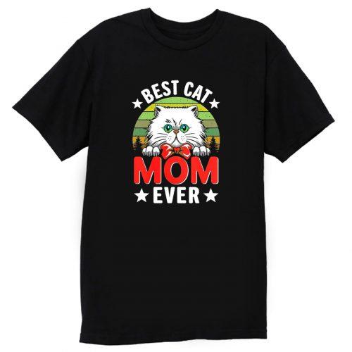 Best Cat Mom Ever T Shirt
