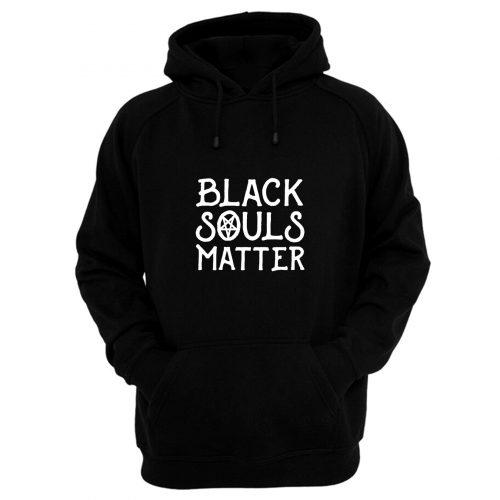 Black Souls Matter Hoodie
