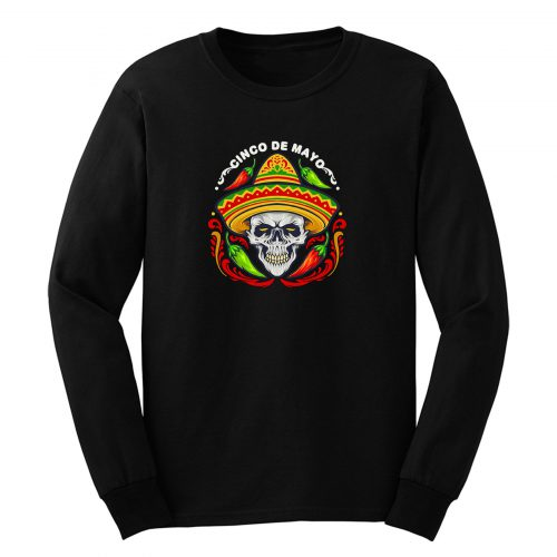 Cinco De Mayo Mexican Skull With Hat Long Sleeve