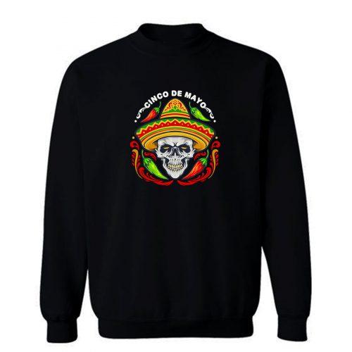 Cinco De Mayo Mexican Skull With Hat Sweatshirt