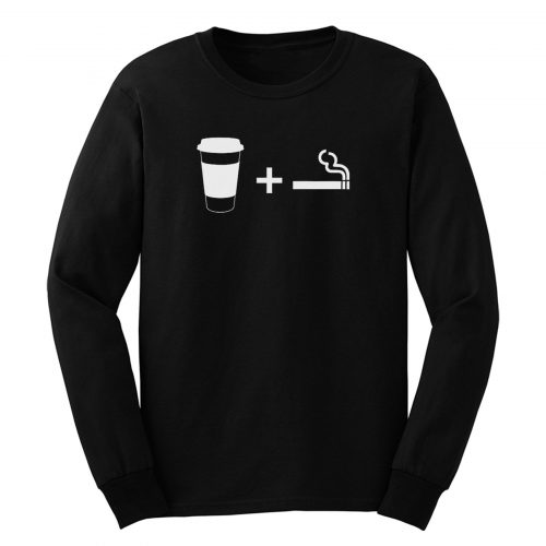 Coffee Cigarettes Long Sleeve