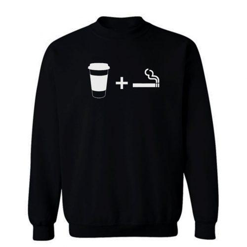 Coffee Cigarettes Sweatshirt