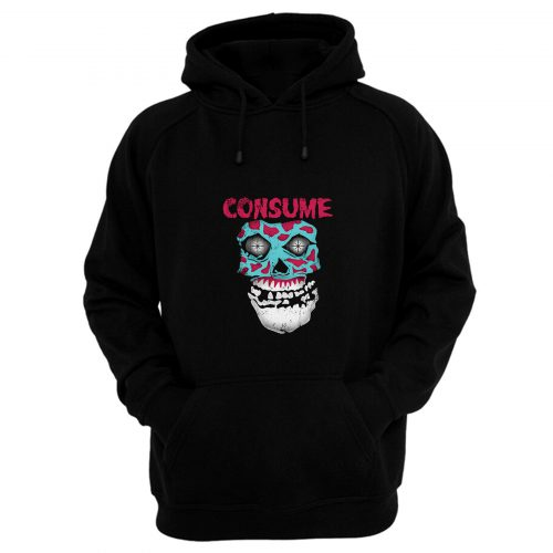 Consume Hoodie
