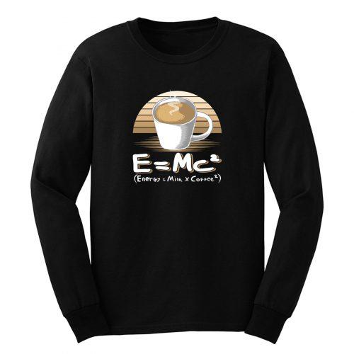 Energy Milk And Coffee Long Sleeve