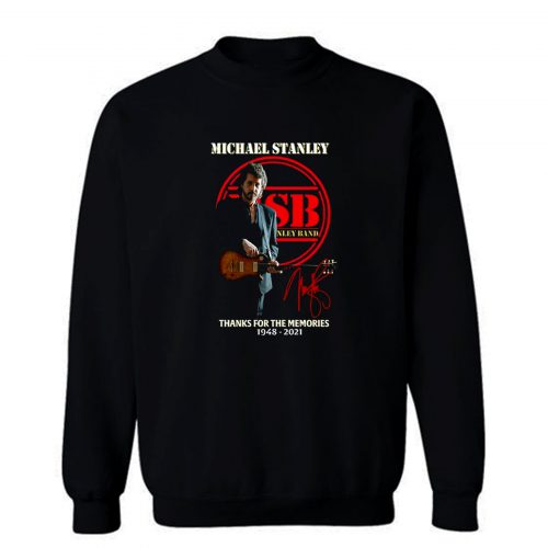 Michael Stanley Band Thanks For The Memory Sweatshirt