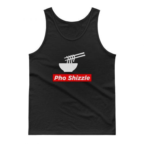 Pho Shizzle For Sure Noodles Love Tank Top