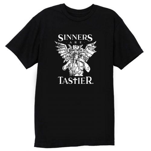 Sinners Are Tastier T Shirt