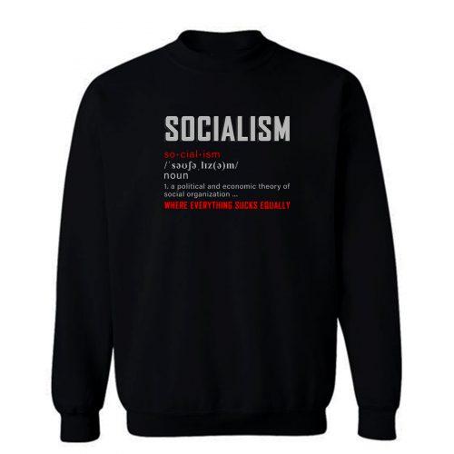 Where Everything Sucks Equally Sweatshirt