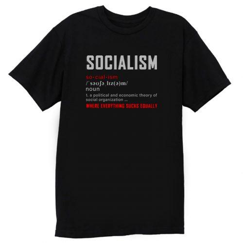 Where Everything Sucks Equally T Shirt