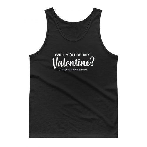 Will You Be My Valentine Tank Top