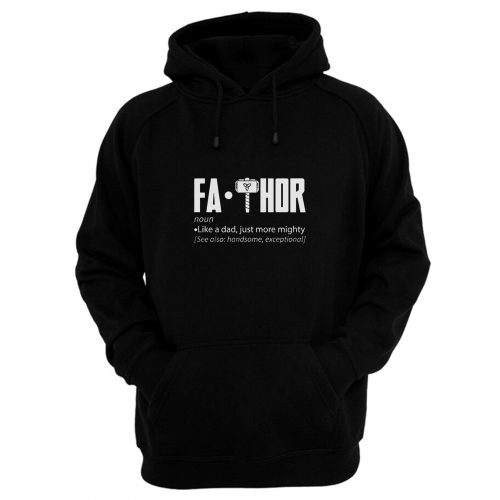 Fa Thor Fathor Mighty Superhero Hoodie