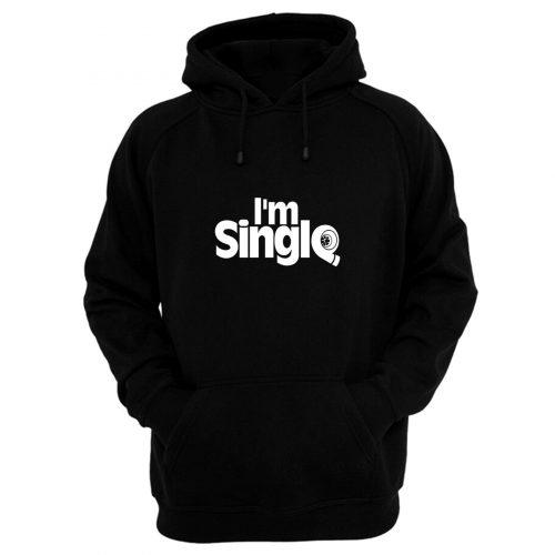 Im Single Hoodie