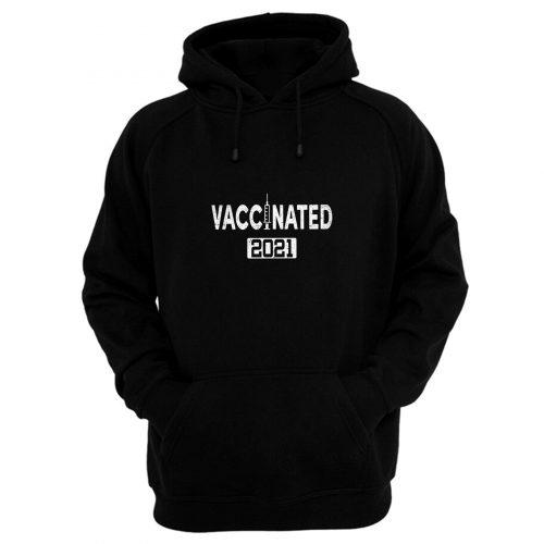 Im Vaccinated 2021 Hoodie