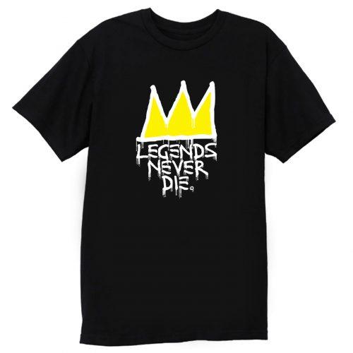 Legends Never Die T Shirt