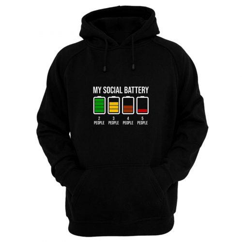 My Social Battery Hoodie