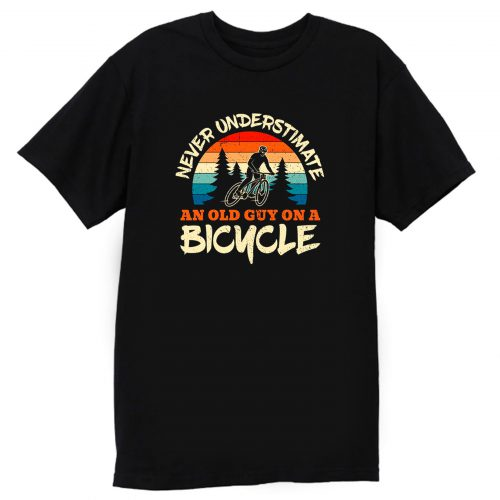Never Underestimate Bicycle Mountains Cycling Bikes Riding Biking Cyclists Cycologist T Shirt